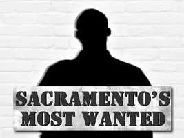 Who are the Sacramento area's most wanted? Click through this slideshow to find out. The first four photos were released this week.