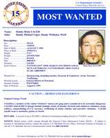 Randy Mark YagerWanted on charges of: Racketeering, including murder, firearms and explosives, arson, narcotics trafficking.Click here to see full wanted poster