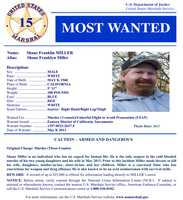 The U.S. Marshals Service recently added Shane Franklin Miller, who is wanted on three counts of murder, to its most wanted fugitives list.Click here to see full wanted poster