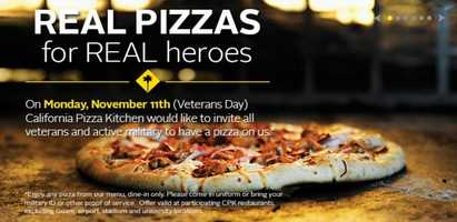 California Pizza Kitchen is serving free pizza to veterans and active duty military on Monday (Call ahead to confirm)