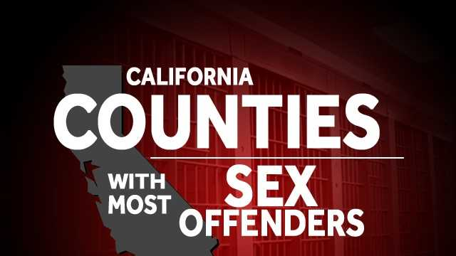See which California counties have the most registered sex offenders, according to the Department of Justice.