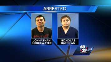 ARRESTED: Johnathan Bridgewater and Nicholas Barrows