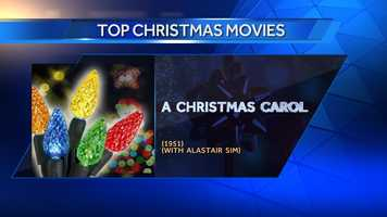 "#13 A Christmas Carol (with Alastair Sim) (1951) - #6 TimeOut's Best Christmas Films&#x3B; #10 Forbes' ""Top Ten Best Christmas Movies"""