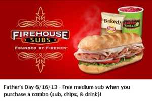 You can get a free medium sub at Firehouse Subs when you purchase a combo on Father's Day.