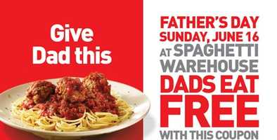 Spaghetti Warehouse is giving dads a free meal on Father's Day, you'll need this coupon.