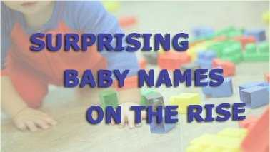 Teaser Surprising baby names on the rise
