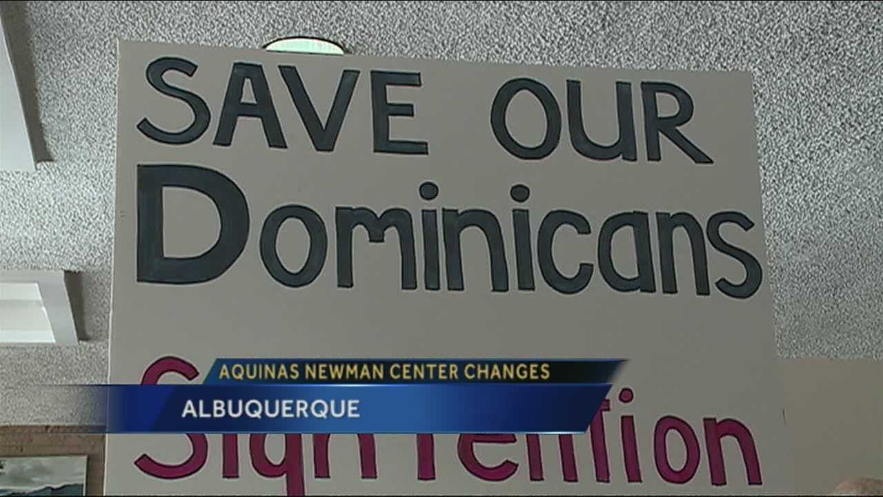 Dominican Priests from Chicago have lead the Newman Center for more than 60 years. Now, the Archbishop wants them to leave and have the Archdiocese of Santa Fe take over the church.
