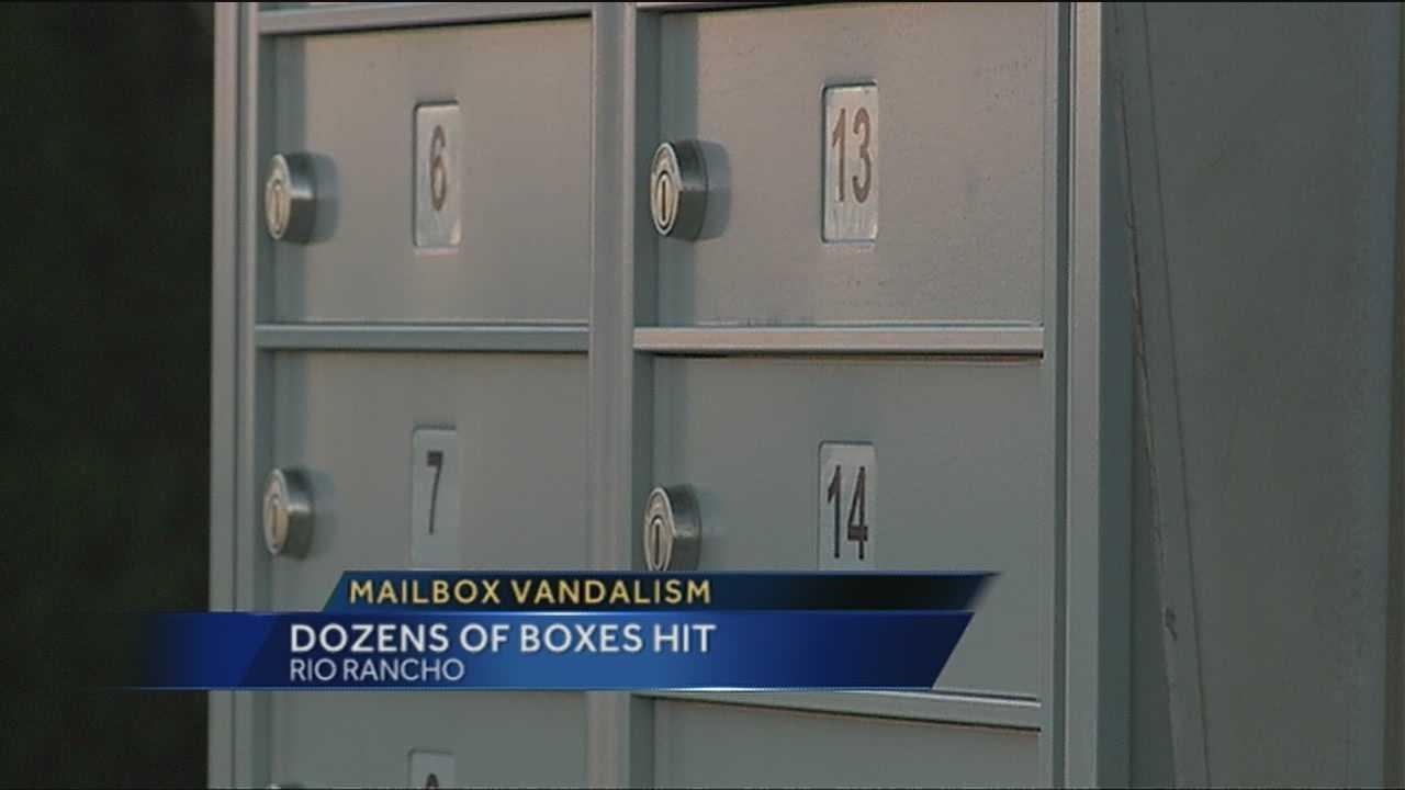 Several mailboxes in Rio Rancho have been broken into.