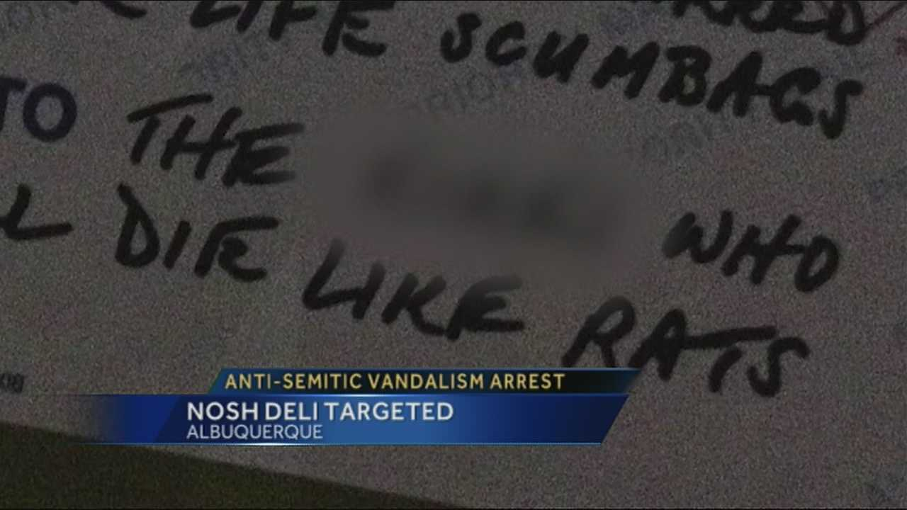 A series of anti-semetic slurs posted on the door of a Jewish deli in Albuquerque shook up the Nob Hill community, now police have made an arrest.