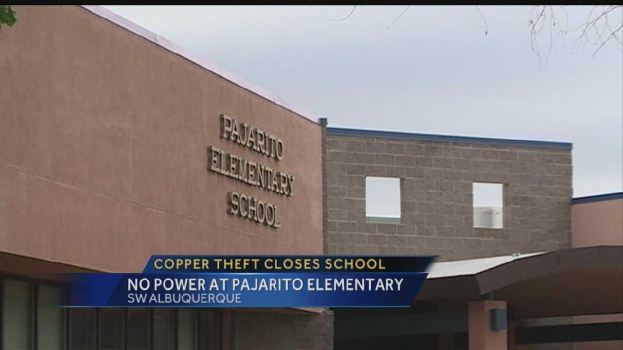 Copper theft closes Pajarito Elementary