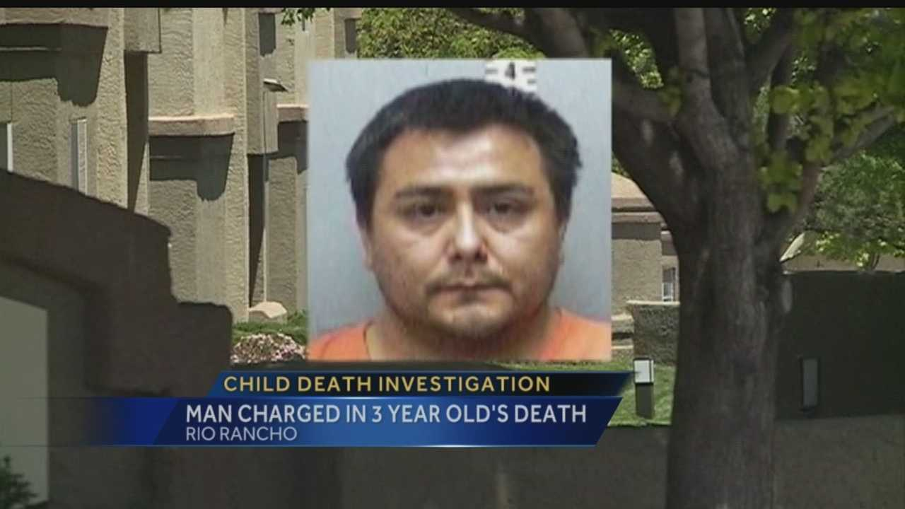 A Rio Rancho man faces felony child abuse charges in the death of a 3-year-old girl.