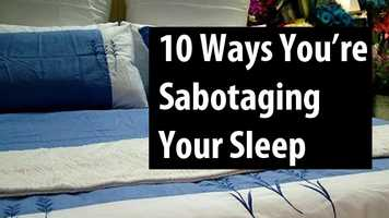 Check out these 10 habits that keep you from getting a good night's sleep and how to fix them from Prevention.com.