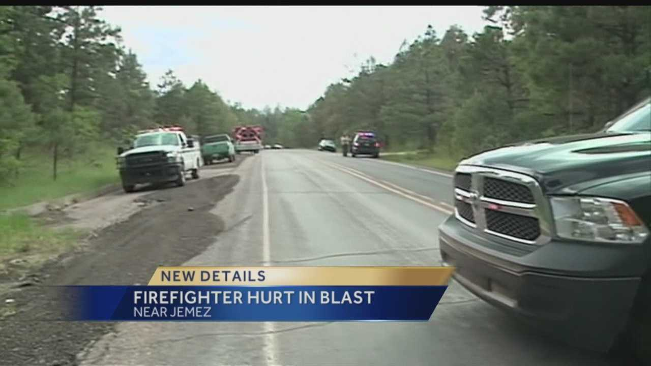 A U.S. Forest Service wildland firefighter is hurt after an explosion in the Jemez Forest.