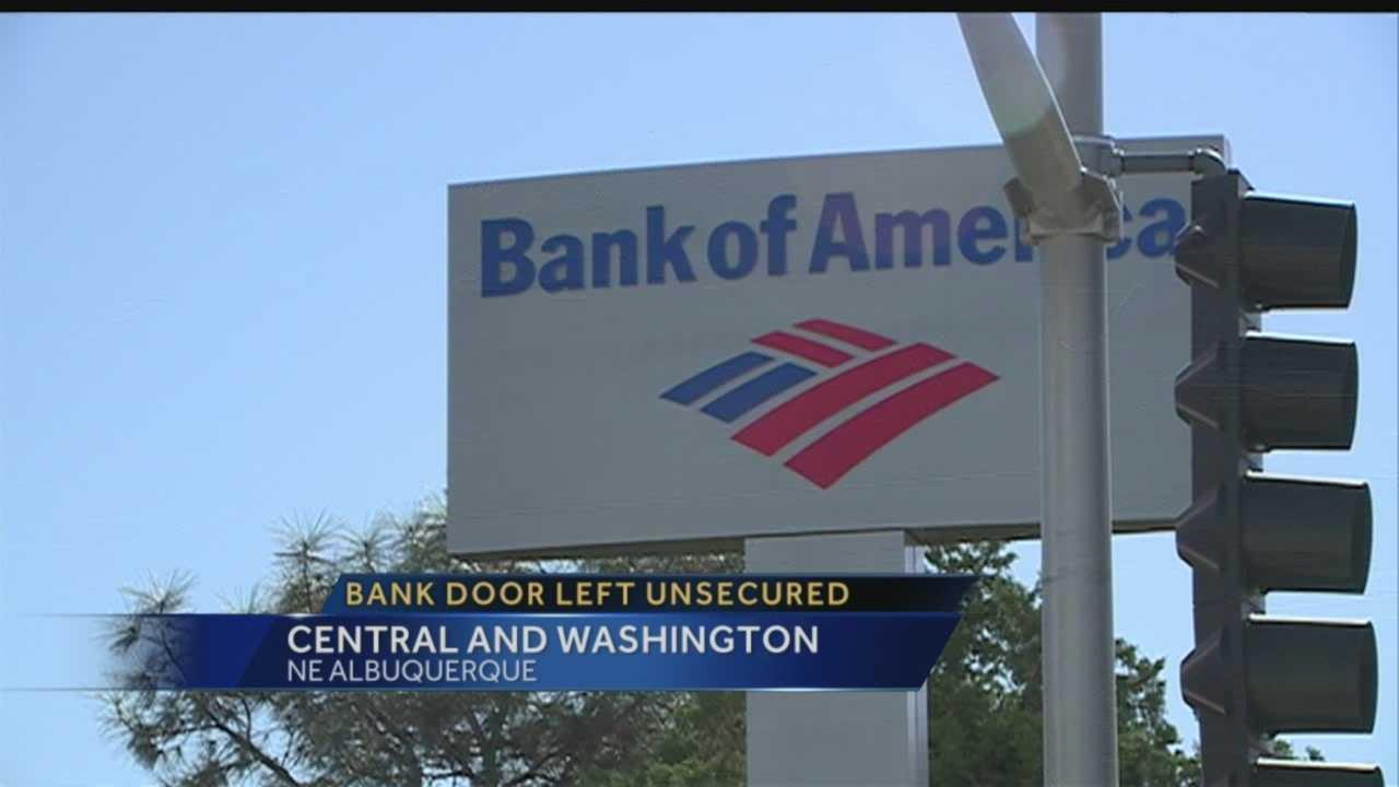 Bank door left unsecured