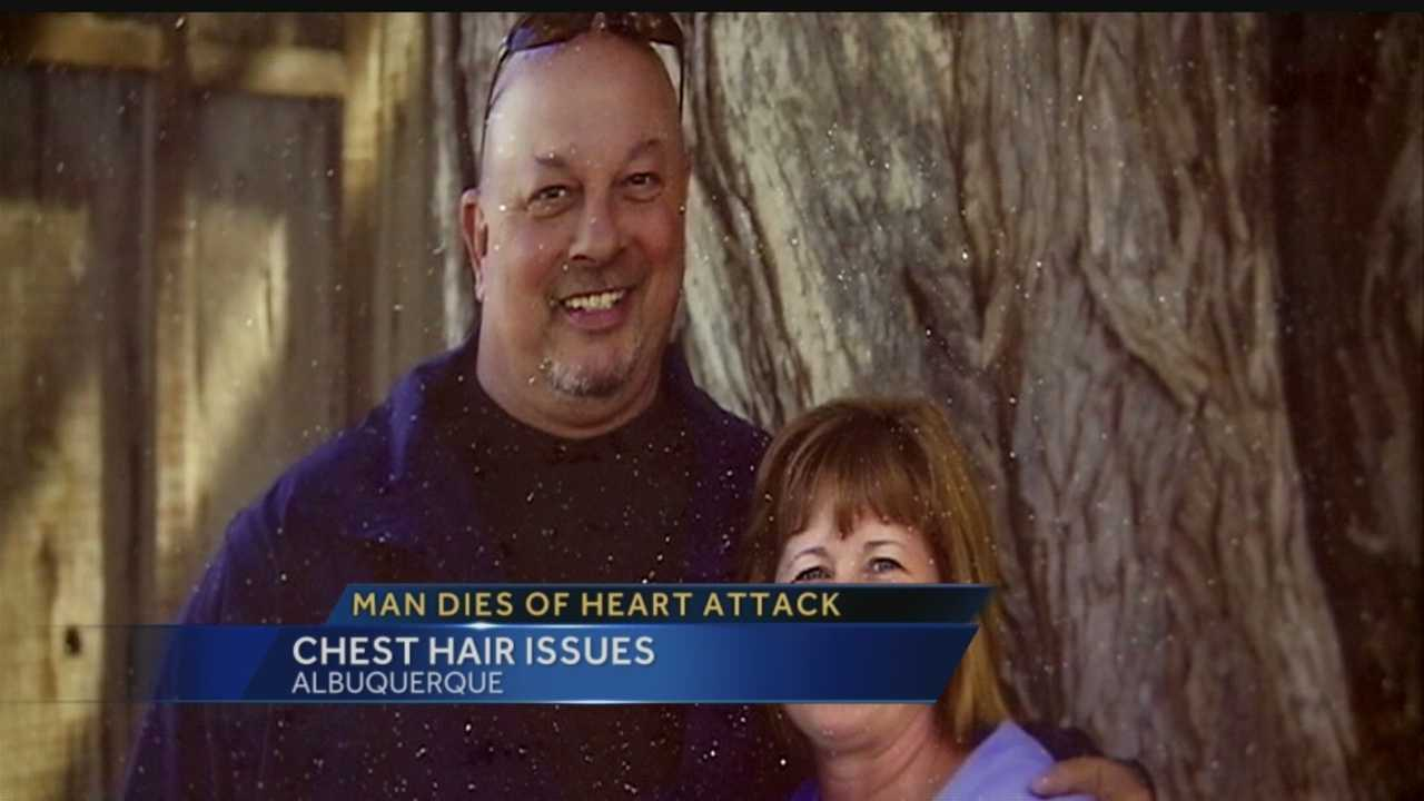 A man was flying from Los Angeles to Albuquerque when he died of a heart attack. His wife thinks his hairy chest had something to do with his death, however.