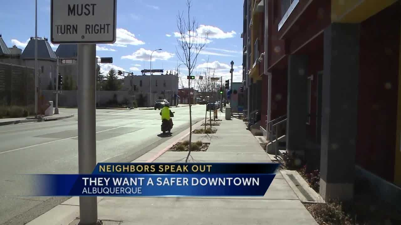 Some downtown Albuquerque residents have had enough.