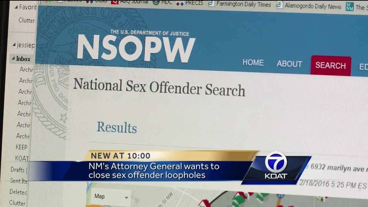 New Mexico's Attorney General wants to close sex offender loopholes.