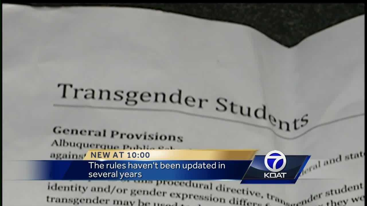 The Albuquerque Public School District is planning to update its policies on gender identity to better accommodate students who are gender non-conforming and transgender.