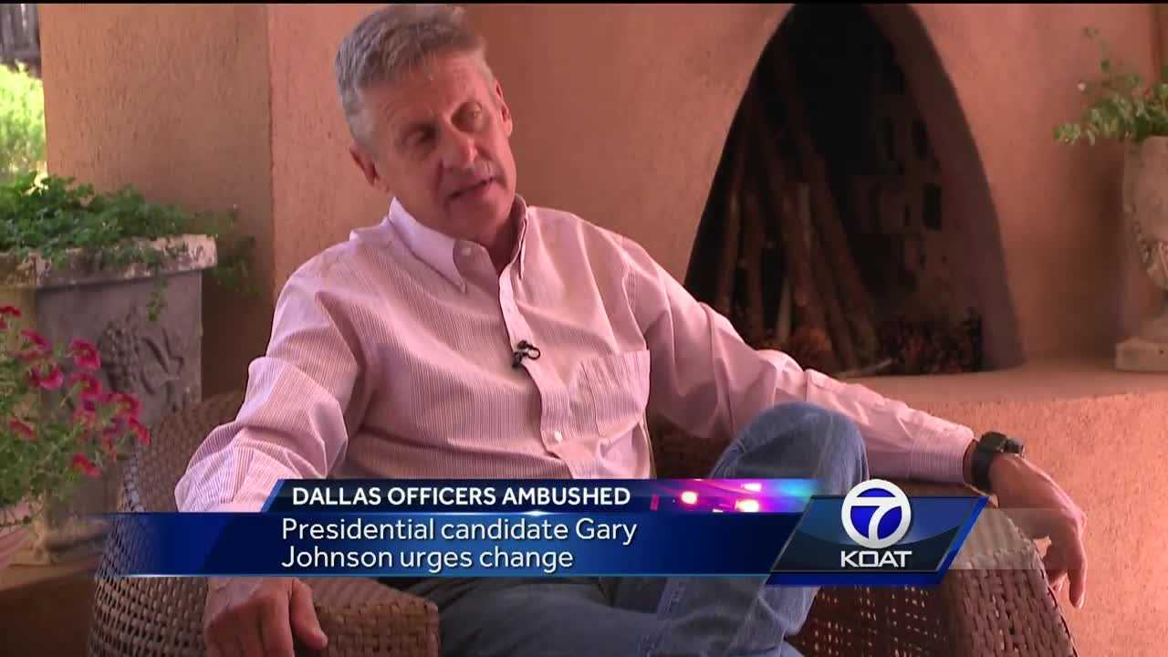 Libertarian Presidential Candidate Gary Johnson weighs in on The Dallas Shooting