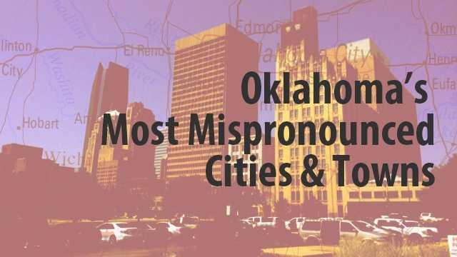 Oklahoma's most mispronounced city names.jpg