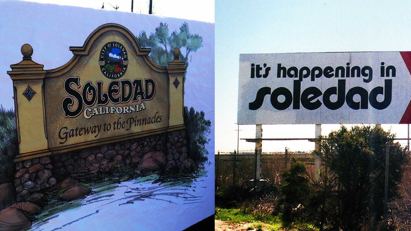 Soledad's new sign and slogan, left, and Soledad's old sign and slogan, right, are seen.