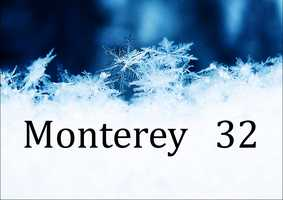 Monterey - 32 degrees