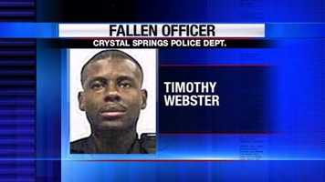 Crystal Springs police Officer Timothy Webster was shot and killed during a traffic stop in August 2005.