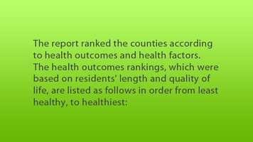 Find out which counties in Maryland are the healthiest as we look at new data released by the website County Health Rankings and Roadmaps.
