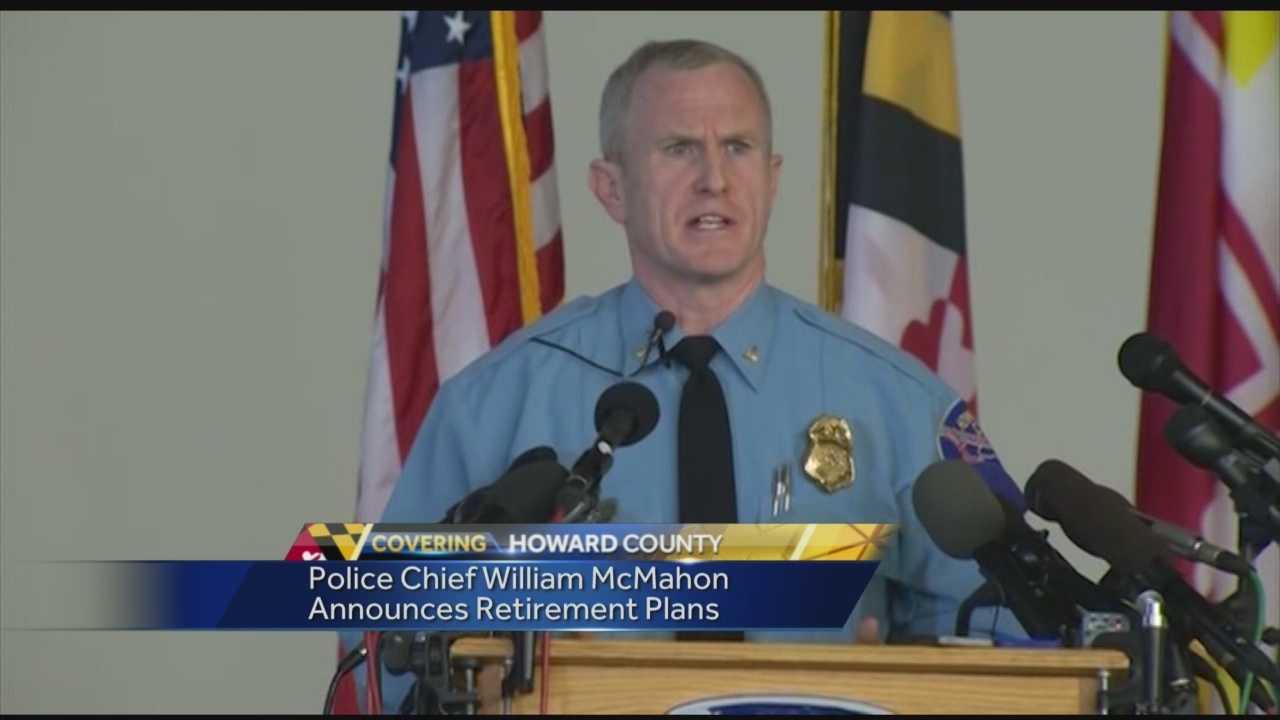 Howard County Police Chief William McMahon