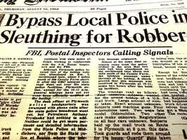 """The Great Plymouth Mail Truck Robbery"" was, at the time, the largest cash robbery of all time. On Aug. 14, 1962, two gunmen stopped a U.S. Mail truck that was delivering $1.5 million dollars in small bills from Cape Cod to the Federal Reserve Bank in Boston."
