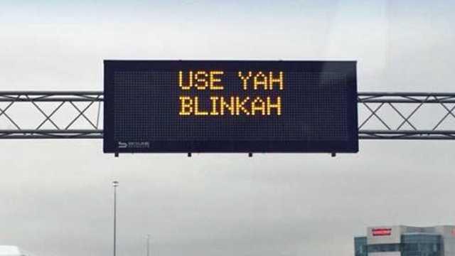 Use Yah Blinkah sign 5.9.14
