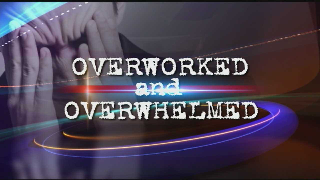 Special report: Many find themselves overworked and overwhelmed