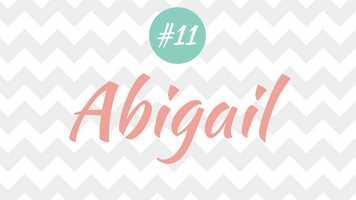 11 - Abigail