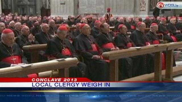 Local clergy give us their thoughts on who will be elected as the new leader of the Roman Catholic Church.