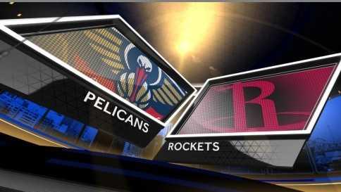 Pelicans at Rockets