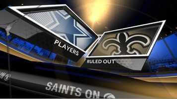 Out:Saints:NoneCowboys:CB Morris Claiborne (hamstring)S J.J. Wilcox (knee)LB DeVonte Holloman (neck)