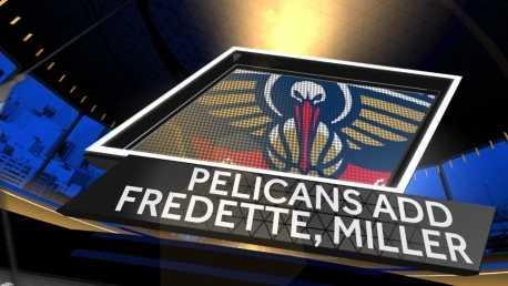 Pelicans 071814 fredette miller join generic.jpg