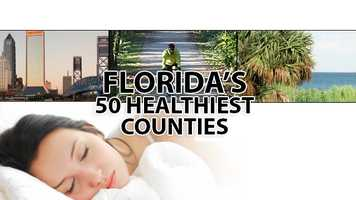 Which Florida counties are home to the healthiest residents? A new list, based on diet, exercise and access to health care, was just released by countyheathrankings.org. Take a look a the top 50.