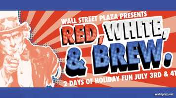 Red, White and Brew: Wall Street Plaza hosts a block party featuring live music and a $10 all-you-can drink special on Wednesday and Thursday nights.