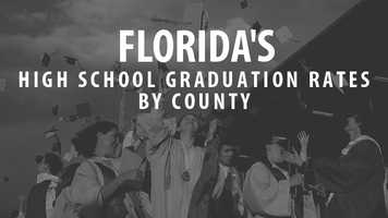 County-by-county graduation rates in Florida range all the way from 38 percent to 85 percent. Find out where your county ranks, according to countyhealthrankings.org.