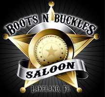 Boots N Buckles Saloon is located in Lakeland, Florida. They offer free dance lessons, nightly specials and monthly concerts featuring some of Nashville's hottest artists.Open Tuesday - Saturday from 6p.m. - 2 a.m.4951 US Highway 98 N., Lakeland, FL 33809