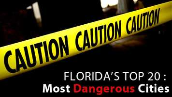 Do you live in one of Florida's most dangerous cities? Find out which cities were found to have the most violent and property crimes, according to the most recent FBI Crime report.
