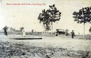 Early 1900s - Hotel Lakeside golf links in Leesburg
