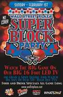 5. Super Bowl Block Party at Wall Street PlazaCatch the game on the iconic 16-foot LED TV or head inside to one of the surrounding venues. Food and drink specials will be offered throughout the entire game.