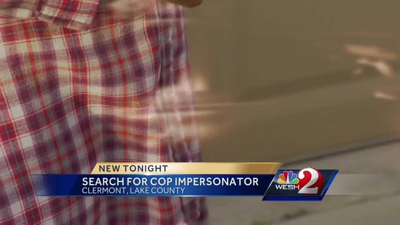 Search underway for Clermont cop impersonator