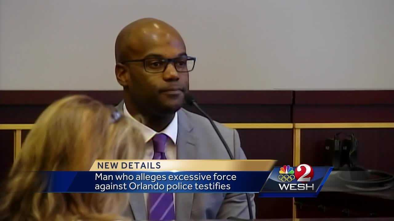 Man who alleges excessive force against Orlando police officer testifies