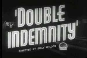 Double Indemnity (1944, Billy Wilder, United States): Have you heard of film noir? Well, this is the movie that started it all.
