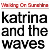 Walking on Sunshine: Katrina and the Waves, 1983. Listen here.