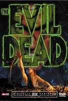 Evil Dead - What can you say about Evil Dead other than - bizarre, bold, groundbreaking, scary and flat-out freaky.