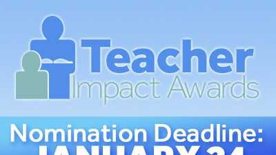 Know an outstanding teacher who has made a big difference in your or your child's life? Submit your nomination for the Teacher Impact Awards!